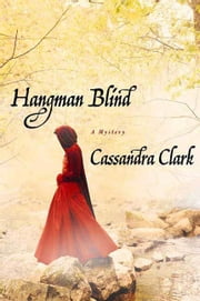 Hangman Blind ebook by Cassandra Clark