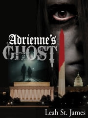 Adrienne's Ghost ebook by Leah St. James