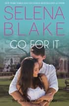 Go For It (Book 2, Girls' Night Trilogy) ebook by Selena Blake
