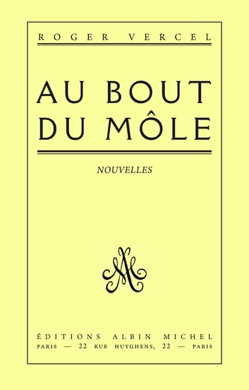 Au bout du môle ebook by Roger Vercel