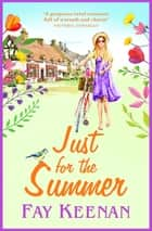Just for the Summer ebook by