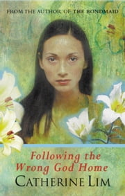 Following The Wrong God Home ebook by Catherine Lim