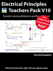 Electrical Principles Teachers Pack V10 ebook by Clive W. Humphris