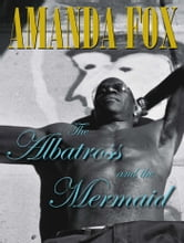 The Albatross and the Mermaid ebook by Amanda Fox