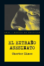 El extraño asesinato ebook by Chester Himes