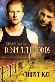 Despite the Odds ebook by Chris T. Kat