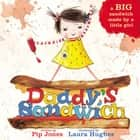 Daddy's Sandwich ebook by Pip Jones, Laura Hughes
