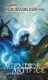 Agents of Artifice - A Planeswalker Novel ebook by Ari Marmell