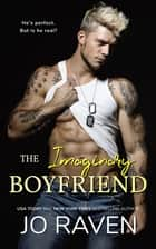 The Imaginary Boyfriend ebook by