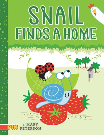 Snail Finds a Home ebook by Mary Peterson