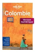 Colombie 1ed ebook by LONELY PLANET