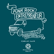 Punk Rock Entrepreneur - Running a Business without Losing Your Values ebook by Caroline Moore