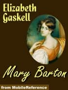 Mary Barton (Mobi Classics) ebook by Elizabeth Gaskell