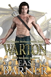 Warton - The Draglen Brothers, #5 ebook by Solease M Barner
