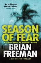 Season of Fear - A Cab Bolton Thriller ebook by Brian Freeman