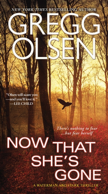 Now That She's Gone ebooks by Gregg Olsen