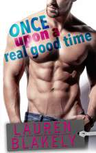 Once Upon A Real Good Time ebook by Lauren Blakely