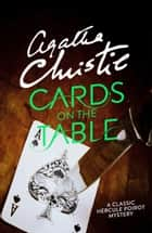 Cards on the Table (Poirot) ebook by Agatha Christie