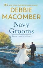 Navy Grooms - Navy Brat\Navy Woman ebook by Debbie Macomber