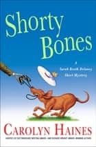 Shorty Bones ebook by Carolyn Haines