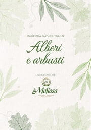 Alberi e arbusti ebook by La Maliosa