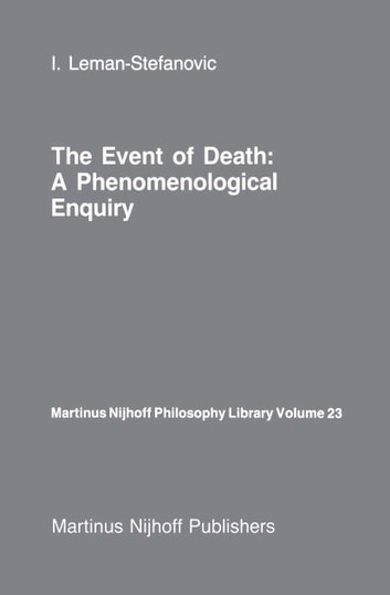 The event of death a phenomenological enquiry ebook by i leman the event of death a phenomenological enquiry ebook by i leman stefanovic fandeluxe Gallery