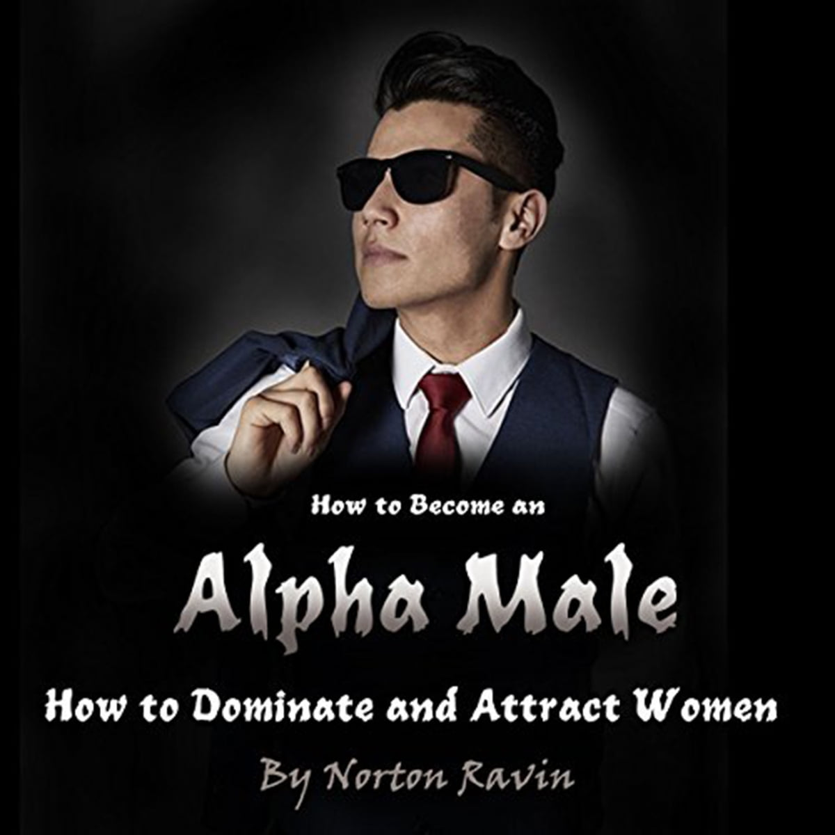 what kind of woman do alpha males like