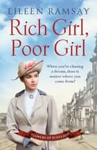 Rich Girl, Poor Girl - A heartbreaking saga of two women who fight for what they deserve ebook by