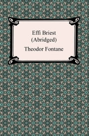 Effi Briest (Abridged) ebook by Theodor Fontane