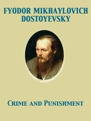 Crime and Punishment ebook by Constance Garnett,Fyodor Dostoyevsky