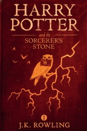 Harry Potter and the Sorcerer's Stone ebook by J.K. Rowling,Olly Moss