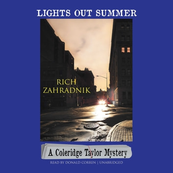 Lights Out Summer - A Coleridge Taylor Mystery audiobook by Rich Zahradnik