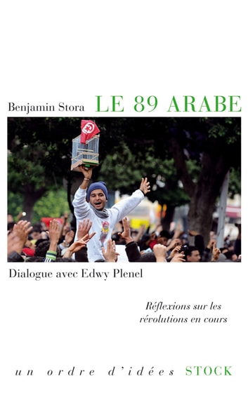 Le 89 arabe ebook by Benjamin Stora,Edwy Plenel