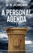 A Personal Agenda ebook by G R Jordan