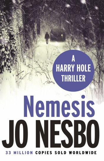 Nemesis - Harry Hole 4 ebook by Jo Nesbo