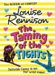 Louise Rennison所著的The Taming Of The Tights (The Misadventures of Tallulah Casey, Book 3) 電子書