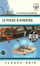 Perry Rhodan n°11 - Le piège à pirates ebook by Clark DARLTON, Jacqueline H. OSTERRATH, K. H. SCHEER