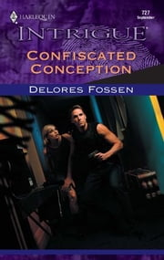Confiscated Conception ebook by Delores Fossen