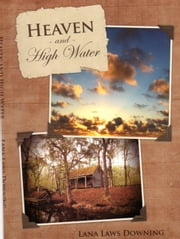 Heaven and High Water ebook by Lana Downing