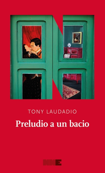 Preludio a un bacio ebook by Tony Laudadio