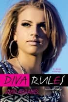 Diva Rules ebook by Amir Abrams