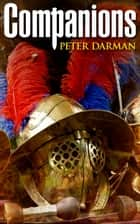 Companions ebook by Peter Darman
