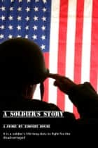 A Soldier's Story ebooks by Timothy House
