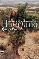 Huerfano ebook by Roberta Price