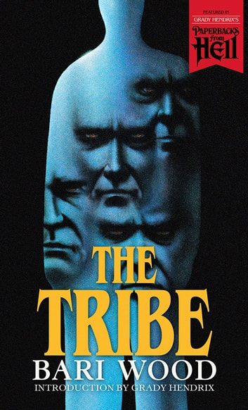 The Tribe ebook by Bari Wood