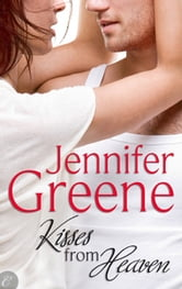Kisses From Heaven ebook by Jennifer Greene