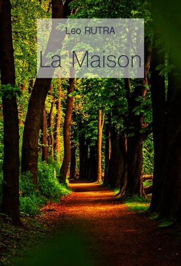 La Maison ebook by Leo Rutra
