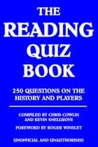 The Reading Quiz Book ebook by Chris Cowlin