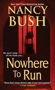 Nowhere to Run ebook by Nancy Bush