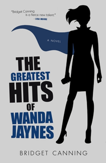 The Greatest Hits of Wanda Jaynes ebook by Bridget Canning